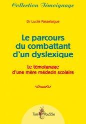 Dernières parutions dans Témoignage, Le parcours du combattant d'un dyslexique https://fr.calameo.com/read/005370624e5ffd8627086
