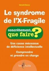 Dernières parutions sur Psychologie de l'enfant, Le syndrome de l'X-Fragile https://fr.calameo.com/read/005370624e5ffd8627086