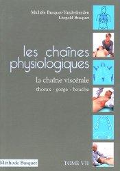 Souvent acheté avec Kinésithérapie 4 Tronc et tête, le Les chaînes physiologiques Tome 7