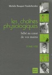 Souvent acheté avec La posture debout, le Les chaînes physiologiques Tome 8