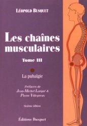 Souvent acheté avec La posture debout, le Les chaînes musculaires Tome 3