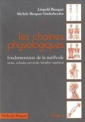 Souvent acheté avec Les chaînes physiologiques Tome 2, le Les chaînes Physiologiques Tome 1
