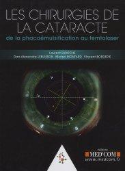 Dernières parutions sur Chirurgie ophtalmologique, Les chirurgie de la cataracte