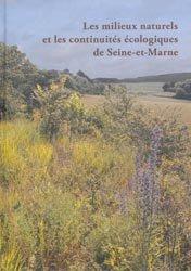 Souvent acheté avec Guide des habitats naturels du Poitou-Charentes, le Les milieux naturels et les continuités écologiques de Seine-et-Marne