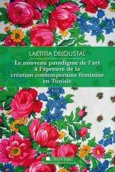Dernières parutions dans Etudes, Le nouveau paradigme de l'art à l'épreuve de la création féminine contemporaine en Tunisie