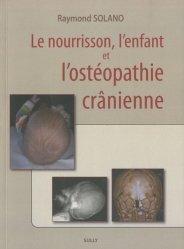 Souvent acheté avec Traité de bio mécanique, le Le nourrisson, l'enfant et l'ostéopathie crânienne