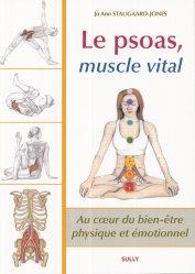 Souvent acheté avec La posture debout, le Le psoas, muscle vital