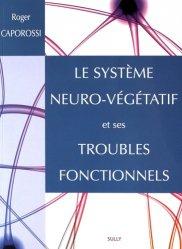 Souvent acheté avec Traité pratique d'ostéopathie crânienne, le Le système neuro-végétatif et ses troubles fonctionnels