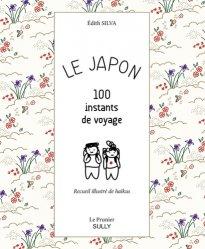Dernières parutions dans Le Prunier, Le Japon. 100 instants de voyage