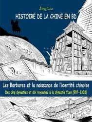 Dernières parutions dans Le Prunier, Les Barbares et la naissance de l'identité chinoise