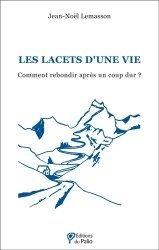 Dernières parutions sur Carrière, réussite, Les lacets d'une vie
