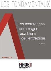 Dernières parutions dans Les fondamentaux de l'assurance, Les assurances dommages aux biens de l'entreprise. 3e édition