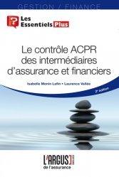Dernières parutions dans Les essentiels, Le contrôle ACPR des intermédiaires d'assurance et financiers. 2e édition