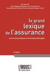 Dernières parutions sur Assurances, Le grand lexique de l'assurance. 8e édition