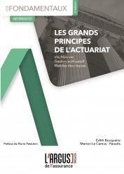 Dernières parutions dans Les fondamentaux de l'assurance, Les grands principes de l'actuariat. 2e édition