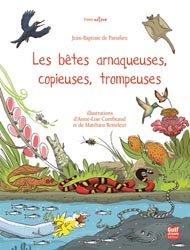 Dernières parutions dans Dame nature, Les bêtes arnaqueuses, copieuses, trompeuses