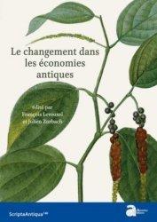 Dernières parutions dans Scripta Antiqua, Le changement dans les économies antiques