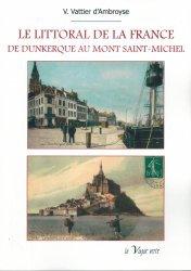 Dernières parutions sur Nord-Pas-de-Calais Picardie, Le littoral de la France