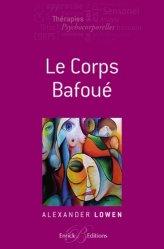 Dernières parutions sur Thérapies corporelles, Le corps bafoué