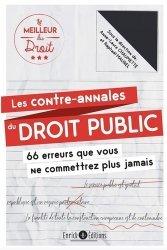 Dernières parutions sur Autres ouvrages de droit public, Les contre-annales du droit public. 66 erreurs que vous ne commettrez plus jamais