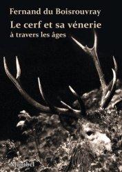 Dernières parutions dans DE MONTBEL, Le cerf et sa vénerie à travers les âges
