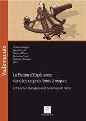 Dernières parutions sur Conception et maintenance des systèmes, Le retour d'expérience dans les organisations à risques