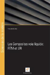 Dernières parutions sur Matériaux synthétiques et composites, Les composites voie liquide