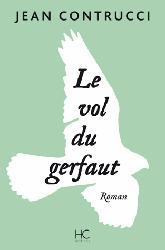 Dernières parutions sur Rapaces, Le vol du Gerfaut