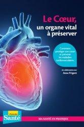 Dernières parutions sur Santé-Bien-être, Le coeur, un organe vital à préserver