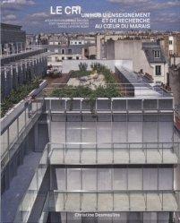 Dernières parutions sur Architectes, Le CRI