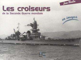 Dernières parutions dans En Images, Les croiseurs de la Seconde Guerre mondiale