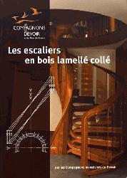 Dernières parutions sur Menuiserie - Ebenisterie, Les escaliers en bois lamellés collés
