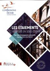 Dernières parutions dans Les cahiers du Collège des métiers, Les étaiements et reprises en sous-oeuvre