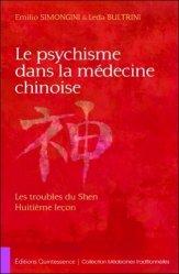 Souvent acheté avec Précis d'acuponcture chinoise, le Le psychisme dans la medecine chinoise