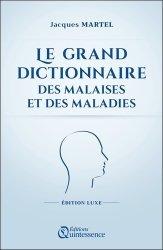 Dernières parutions sur Dictionnaires, Le grand dictionnaire des malaises et des maladies