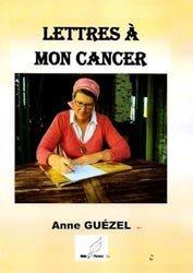 Nouvelle édition Lettres à mon cancer