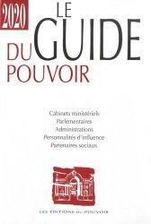 Dernières parutions sur Sciences politiques, Le guide du pouvoir. Edition 2020