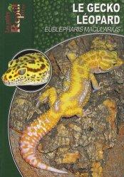 Dernières parutions dans Les Guides Reptil mag, Le gecko léopard
