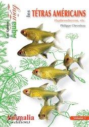 Dernières parutions dans Les Guides Aqua mag, Les tétras américains vol. 1