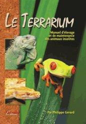 Dernières parutions sur Terrariophilie, Le terrarium