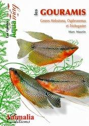 Dernières parutions dans Les Guides Aqua mag, Les Gouramis