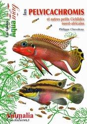 Dernières parutions dans Les Guides Aqua mag, Les Pelvicachromis