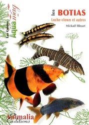 Souvent acheté avec L'Axolotl, le Les Botias