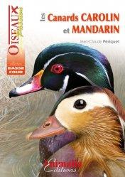 Dernières parutions sur Palmipèdes, Les canards Carolin et Mandarin