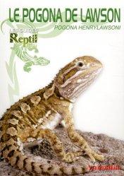 Dernières parutions sur Amphibiens, Le pogona de Lawson