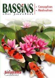 Dernières parutions sur Jardins, Le guide des bassins de jardin