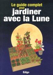 Souvent acheté avec Les oiseaux des parcs et des jardins, le Le guide complet pour jardiner avec la Lune