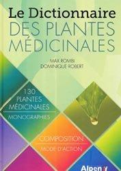 Souvent acheté avec Homéopathie véterinaire, le Le dictionnaire des plantes médicinales