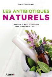 Souvent acheté avec Le Grand Livre des huiles essentielles pour les Nuls, le Les antibiotiques naturels