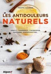 Souvent acheté avec Le Grand Livre des huiles essentielles pour les Nuls, le Les antidouleurs naturels